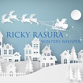 Winter's Whisper de Ricky Rasura