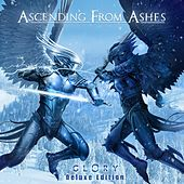 Glory (Deluxe Edition) by Ascending from Ashes