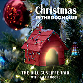 Christmas in the Dog House de Bill Cunliffe