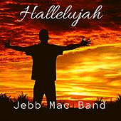 Hallelujah by Jebb Mac Band