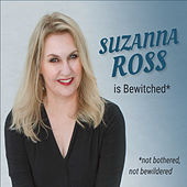 Bewitched (Not Bothered, Not Bewildered) von Suzanna Ross