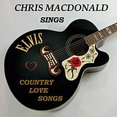 Elvis Country Love Songs de Chris MacDonald