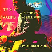 TP XI: Waking Hour de Antonio Underwood