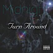Turn Around von Midnight
