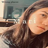 Wrong Places de Mari
