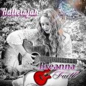 Hallelujah by Breanna Faith
