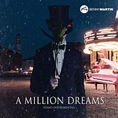 A Million Dreams (Piano Instrumental) de Benny Martin