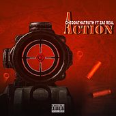 Action (feat. Zae Real) de Cheddathatruth