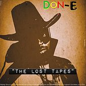The Lost Tapes by Don-E