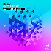 Over & Done (Averro Remix) von Klaas