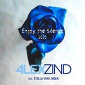 Enjoy the Silence 2020 von Alex Zind