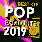 Best of Pop Radio Hits 2019 von Various Artists