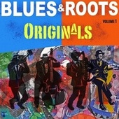 Blues & Roots Originals, Vol. 1 von Various Artists