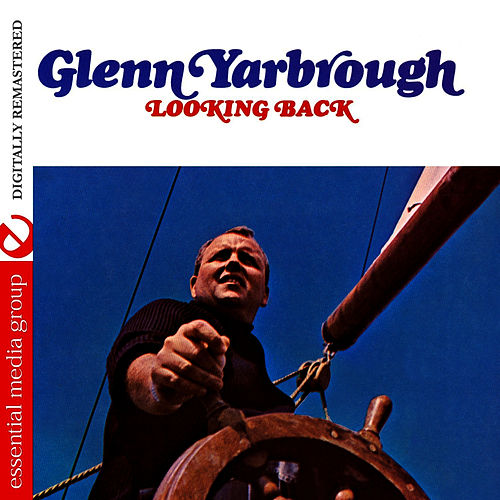 Looking Back (Digitally Remastered) by Glenn Yarbrough