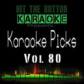 Karaoke Picks, Vol. 80 von Hit The Button Karaoke