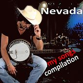 My Songs Compilation by Nevada