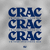 I'm Your Everything Man by C.R.A.C.