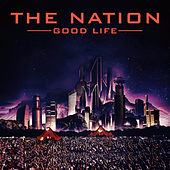 Good Life by The Nation