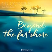 Beyond the Far Shore by Mr. Octopus