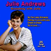 Broadway with Julie, 1957 - 1958 (25 Songs) by Julie Andrews