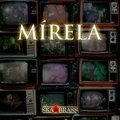 Mírela by La Ska Brass