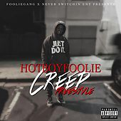 Creep Freestyle von HotBoyFoolie