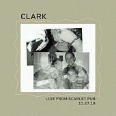 Live from Scarlet Pub by Clark