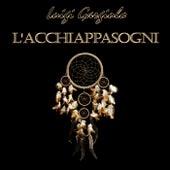 L'acchiappasogni di Luigi Gargiulo