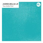 You Gotta Feel von Andrea Belli