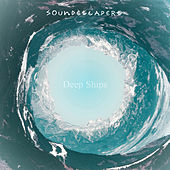 Deep Ships by SoundEscapers