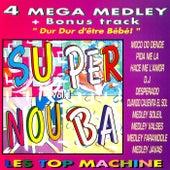Super Nouba, Vol. 1 von Les Top Machine