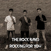 Rocking for you by The Rock Band