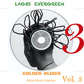 Lagos Evergreen Golden Oldies, Vol. 3 by Various Artists