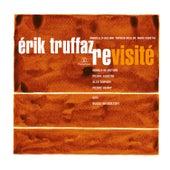 Revisité (Edition Deluxe) by Erik Truffaz