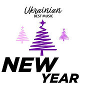 Ukrainian Best Music. New Year de Various Artists