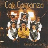Dimelo De Frente by Cali Carranza