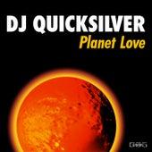 Planet Love by DJ Quicksilver