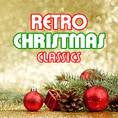 Retro Christmas Classics de Various Artists