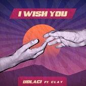 I Wish You de UOLACI