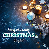 Easy Listening Christmas Playlist de Various Artists