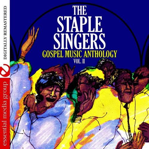 Gospel Music Anthology: The Staple Singers Vol. II (Digitally Remastered) by The Staple Singers