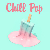 Chill Pop di Various Artists