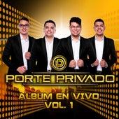 Disco en vivo vol.1 by Porte Privado