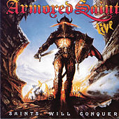 Saints Will Conquer by Armored Saint