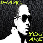 You Are de Isaac
