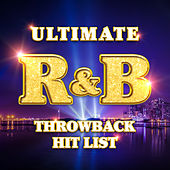 Ultimate R&B Throwback Hit List von Keepin It Real