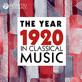The Year 1920 in Classical Music de Various Artists