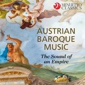 Austrian Baroque Music: The Sound of an Empire de Various Artists
