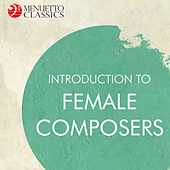 Introduction to Female Composers by Various Artists
