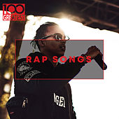 100 Greatest Rap Songs: The Greatest Hip-Hop Tracks Ever van Various Artists